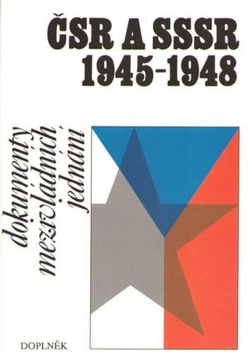 ČSR a SSSR 1945-1948