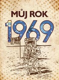 Můj rok 1969