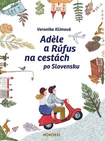 Adele a Rúfus na cestách po Slovensku