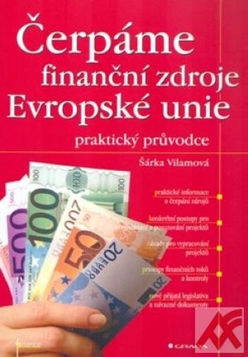 Čerpáme finanční zdroje Evropské unie