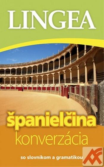Španielčina - konverzácia so slovníkom a gramatikou