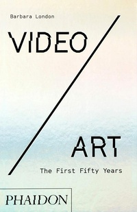 Video/Art. The First Fifty Years