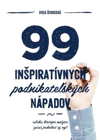 99 inšpiratívnych podnikateľských nápadov