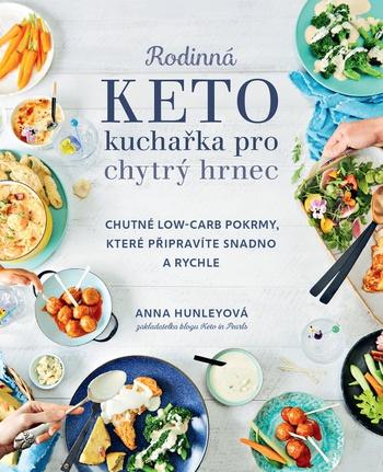 Rodinná keto kuchařka pro chytrý hrnec