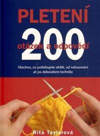 Pletení. 200 otázek a odpovědí