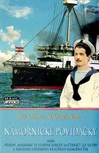 Námořnické povídačky aneb čtrnáct let služby u rakousko-uherského námořnictva...
