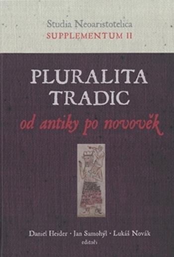 Pluralita tradic. Od antiky po novověk