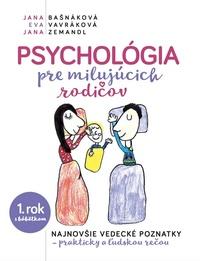 Psychológia pre milujúcich rodičov