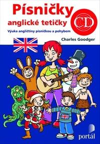 Písničky anglické tetičky. Výuka angličtiny písničkou a pohybem pro MŠ a ZŠ + CD