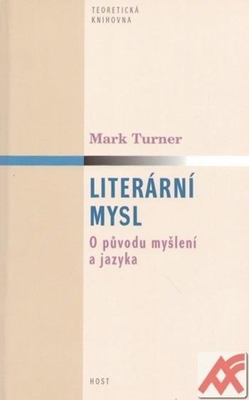 Literární mysl. O původu myšlení a jazyka