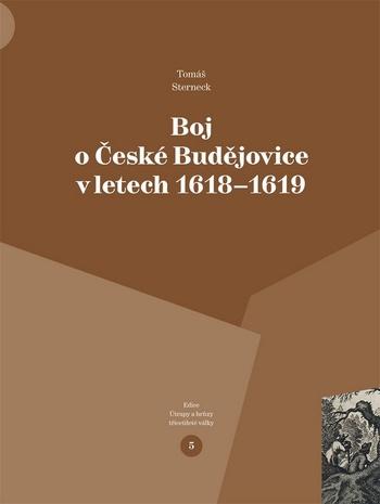 Boj o České Budějovice v letech 1618-1619