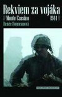Rekviem za vojáka. Monte Cassino 1944