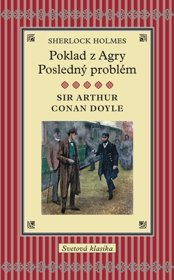 Sherlock Holmes / Poklad z Agry / Posledný problém