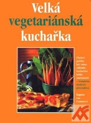 Velká vegetariánská kuchařka