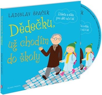 Dědečku, už chodím do školy - CD (audiokniha)