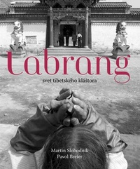 Labrang. Svet tibetského kláštora