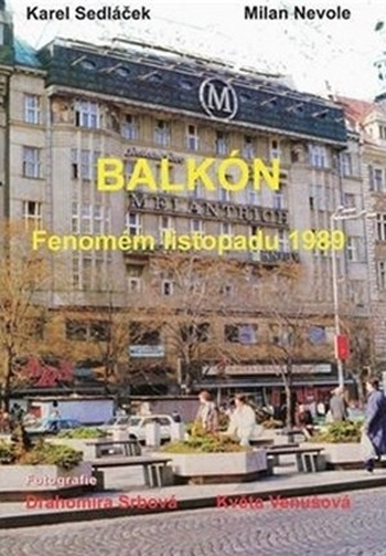 Balkón. Fenomén listopadu 1989