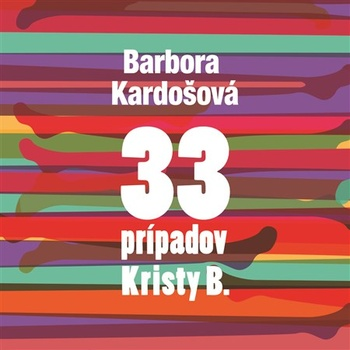33 prípadov Kristy B. - CD (audiokniha)