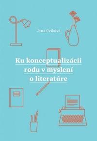 Ku konceptualizácii rodu v myslení o literatúre