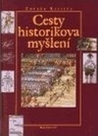 Cesty historikova myšlení