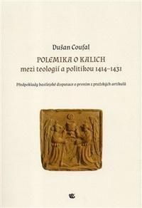 Polemika o kalich - mezi teologií a politikou 1914-1431
