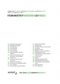 Feministky hovoria o práci. Ako sa ženy stávajú subjektmi kapitalizmu