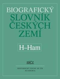 Biografický slovník českých zemí 21. (H-Ham)