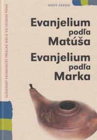 Evanjelium podľa Matúša / Evanjelium podľa Marka