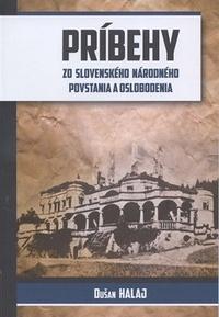 Príbehy zo Slovenského národného povstania a oslobodenia