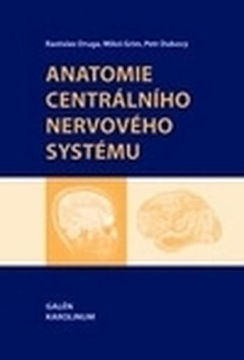 Anatomie centrálního nervového systému