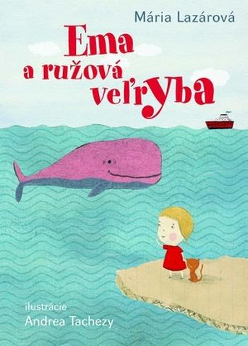 Ema a ružová veľryba