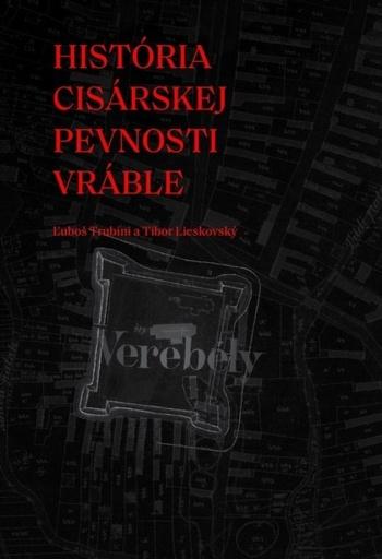 História cisárskej pevnosti Vráble