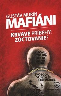 Mafiáni (Krvavé príbehy - zúčtovanie?)