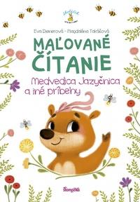 Maľované čítanie - Medvedica jazyčnica a iné príbehy