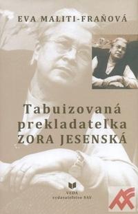 Tabuizovaná prekladateľka Zora Jesenská