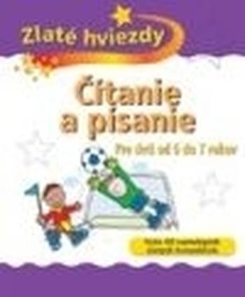 Čítanie a písanie pre deti 6 až 7 rokov