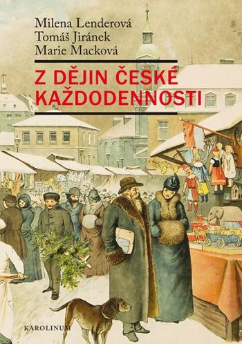 Z dějin české každodennosti