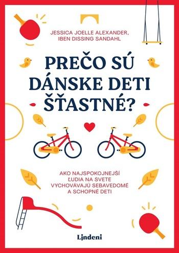 Prečo sú dánske deti šťastné?