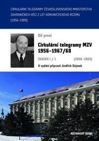 Cirkulární telegramy MZV 1956-1967/68 díl 1.