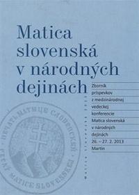 Matica slovenská v národných dejinách