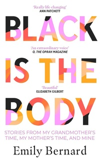 Black is the Body