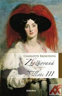 Zbožňovaná. Villette III