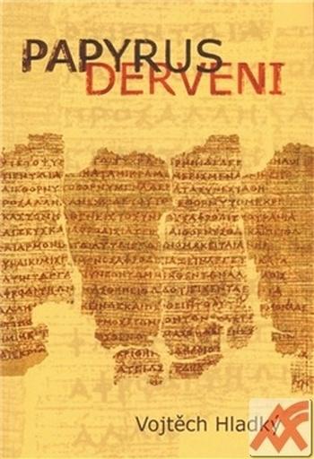Papyrus Derveni. Text, překlad a studie