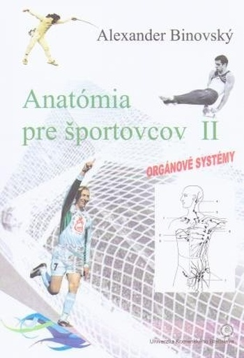 Anatómia pre športovcov II. Orgánové systémy