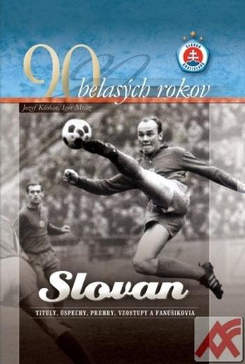 90 belasých rokov - Slovan