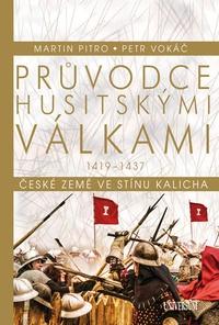 Průvodce husitskými válkami 1419-1437