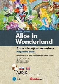 Alica v krajine zázrakov / Alice in Wonderland + CD