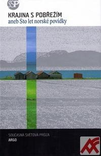 Krajina s pobřežím aneb Sto let norské povídky