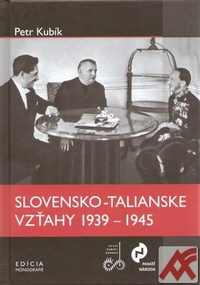 Slovensko-talianske vzťahy 1939-1945