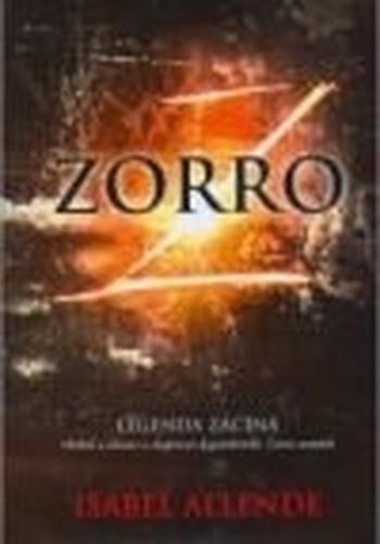Zorro. Legenda začíná